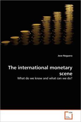 The International Monetary Scene