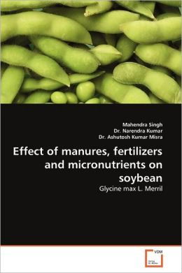 Effect Of Manures, Fertilizers And Micronutrients On Soybean