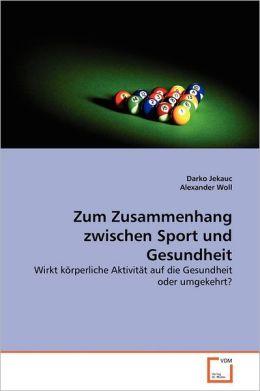 Zum Zusammenhang Zwischen Sport Und Gesundheit