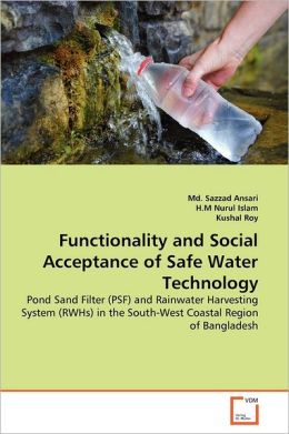 Functionality And Social Acceptance Of Safe Water Technology