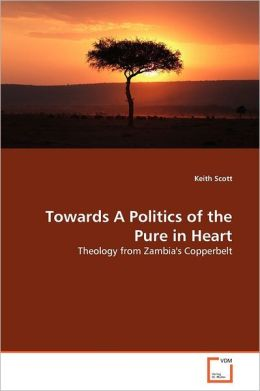 Towards A Politics Of The Pure In Heart