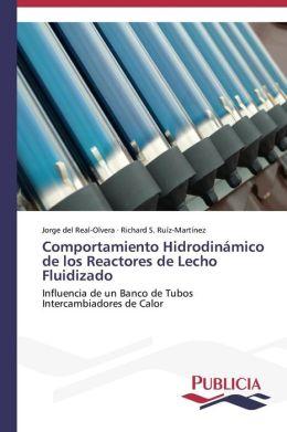 Comportamiento Hidrodinamico de Los Reactores de Lecho Fluidizado