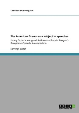 The American Dream As A Subject In Speeches