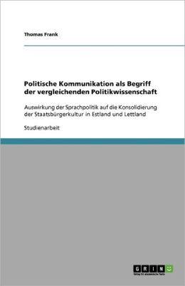 Politische Kommunikation Als Begriff Der Vergleichenden Politikwissenschaft