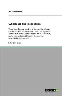 Cyberspace And Propaganda