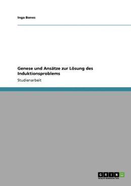 Genese Und Ans Tze Zur L Sung Des Induktionsproblems