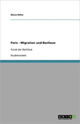 Paris - Migration Und Banlieue