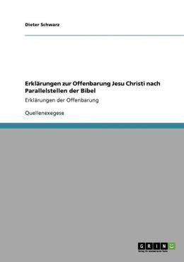 Erkl Rungen Zur Offenbarung Jesu Christi Nach Parallelstellen Der Bibel