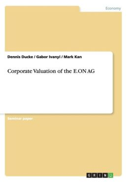 Corporate Valuation Of The E.On Ag