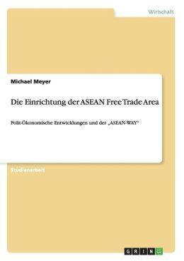 Die Einrichtung Der Asean Free Trade Area