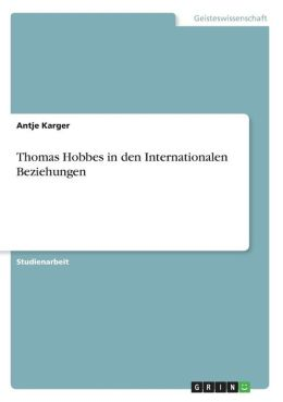Thomas Hobbes In Den Internationalen Beziehungen