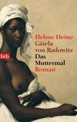 Das Muttermal: Roman