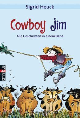 Cowboy Jim: Alle Geschichten in einem Band