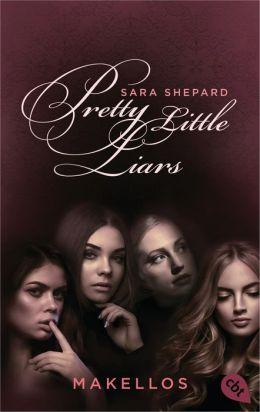 Pretty Little Liars - Makellos: Band 2
