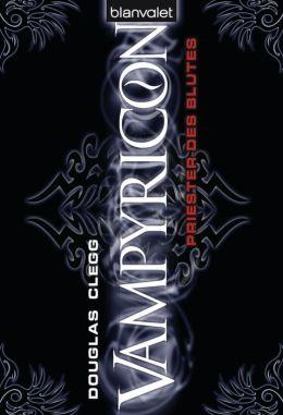 Vampyricon 1: Priester des Blutes