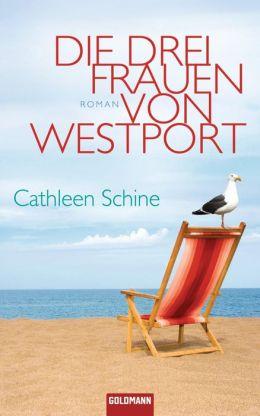 Die drei Frauen von Westport: Roman