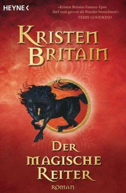 Der magische Reiter: Reiter-Trilogie 1 - Roman