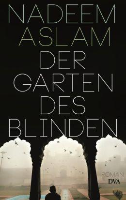 Der Garten des Blinden: Roman