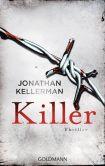 Book Cover Image. Title: Killer:  Ein Alex-Delaware-Roman 29 - Thriller, Author: Jonathan Kellerman