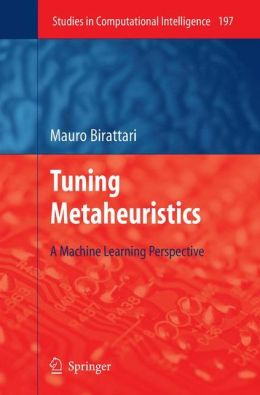 Tuning Metaheuristics: A Machine Learning Perspective