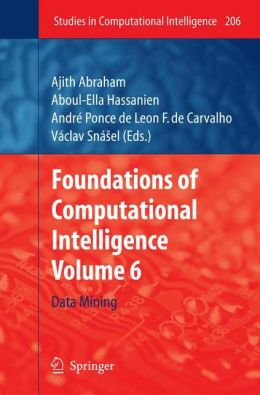 Foundations of Computational Intelligence: Volume 6: Data Mining