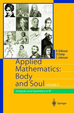 Applied Mathematics: Body and Soul: Volume 2: Integrals and Geometry in Rn