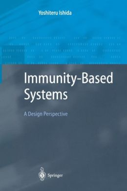Immunity-Based Systems: A Design Perspective