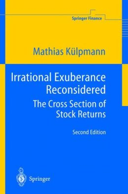 Irrational Exuberance Reconsidered: The Cross Section of Stock Returns