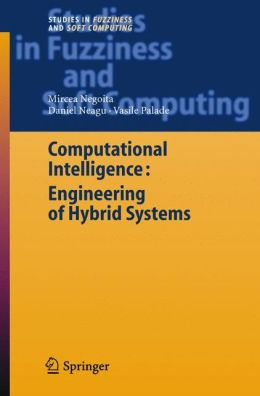 Computational Intelligence: Engineering of Hybrid Systems