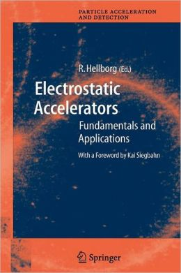 Electrostatic Accelerators: Fundamentals and Applications