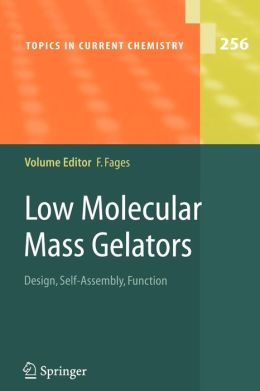 Low Molecular Mass Gelators: Design, Self-Assembly, Function