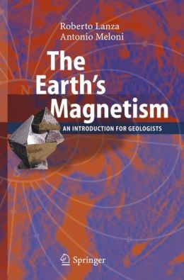 The Earth's Magnetism: An Introduction for Geologists