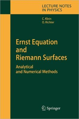Ernst Equation and Riemann Surfaces: Analytical and Numerical Methods