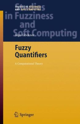 Fuzzy Quantifiers: A Computational Theory
