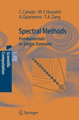 Spectral Methods: Fundamentals in Single Domains