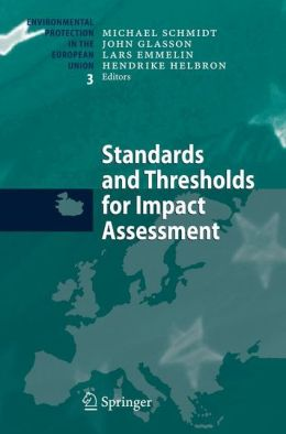 Standards and Thresholds for Impact Assessment