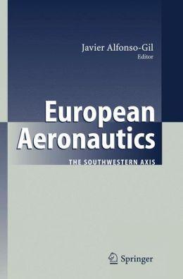 European Aeronautics: The Southwestern Axis