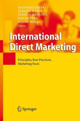 International Direct Marketing: Principles, Best Practices, Marketing Facts