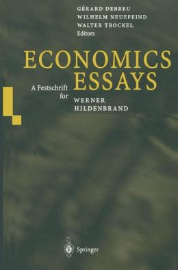 Economics Essays: A Festschrift for Werner Hildenbrand