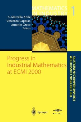 Progress in Industrial Mathematics at ECMI 2000