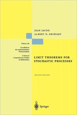 Limit Theorems for Stochastic Processes