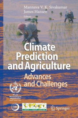 Climate Prediction and Agriculture: Advances and Challenges