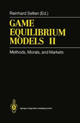 Game Equilibrium Models II: Methods, Morals, and Markets