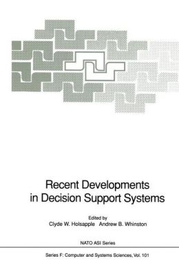 Recent Developments in Decision Support Systems
