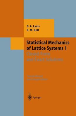 Statistical Mechanics of Lattice Systems: Volume 1: Closed-Form and Exact Solutions