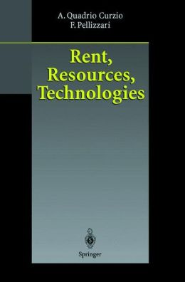 Rent, Resources, Technologies