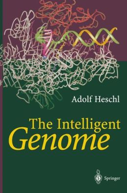 The Intelligent Genome: On the Origin of the Human Mind by Mutation and Selection