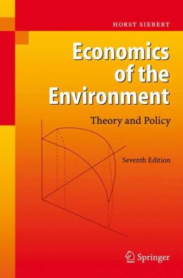 Economics of the Environment: Theory and Policy