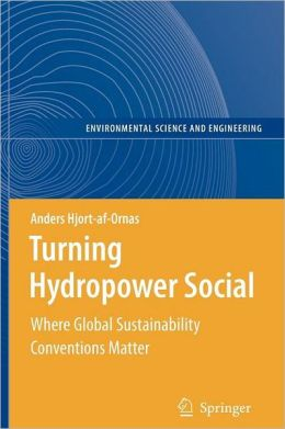 Turning Hydropower Social: Where Global Sustainability Conventions Matter