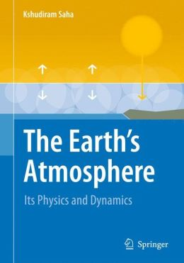 The Earth's Atmosphere: Its Physics and Dynamics